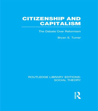 Citizenship and Capitalism (RLE Social Theory): The Debate over Reformism book cover