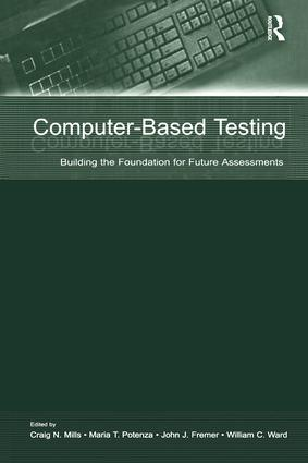 Computer-Based Testing: Building the Foundation for Future Assessments, 1st Edition (Paperback) book cover