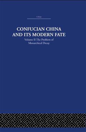 Confucian China and its Modern Fate