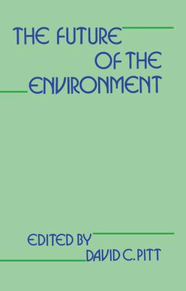 The Future of the Environment: 1st Edition (Paperback) book cover
