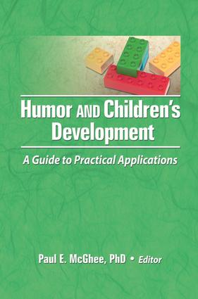 Humor and Children's Development: A Guide to Practical Applications, 1st Edition (Paperback) book cover