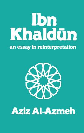 Ibn Khaldun: A Reinterpretation book cover