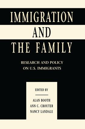 Immigration and the Family: Research and Policy on U.s. Immigrants (e-Book) book cover