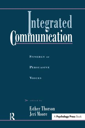 Integrated Communication: Synergy of Persuasive Voices book cover