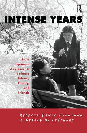 Intense Years: How Japanese Adolescents Balance School, Family and Friends, 1st Edition (Paperback) book cover