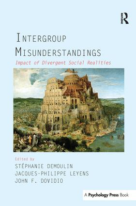 Intergroup Misunderstandings: Impact of Divergent Social Realities, 1st Edition (Paperback) book cover
