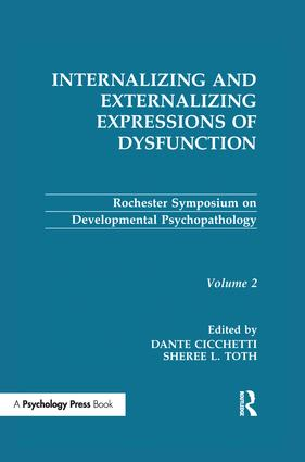 Internalizing and Externalizing Expressions of Dysfunction: Volume 2 book cover