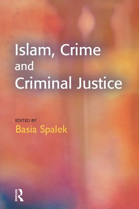 Islam, Crime and Criminal Justice: 1st Edition (Paperback) book cover