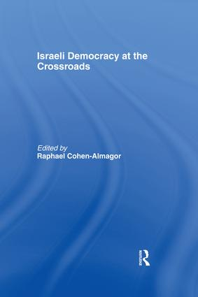 Israeli Democracy at the Crossroads: 1st Edition (Paperback) book cover
