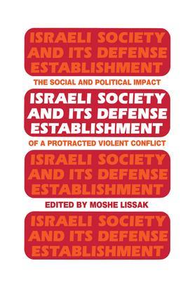 Israeli Society and Its Defense Establishment