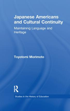 Japanese Americans and Cultural Continuity: Maintaining Language through Heritage book cover