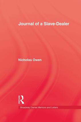 Journal Of A Slave-Dealer: A Living History of the Slave Trade, 1st Edition (Paperback) book cover