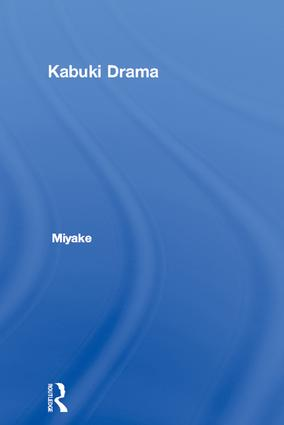 Kabuki Drama: 1st Edition (Paperback) book cover