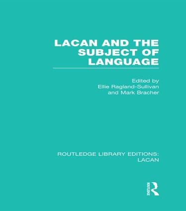 Lacan and the Subject of Language (RLE: Lacan) (e-Book) book cover