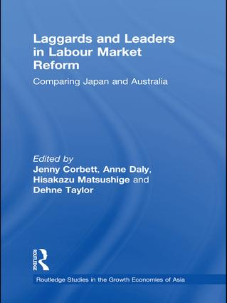 Laggards and Leaders in Labour Market Reform: Comparing Japan and Australia book cover