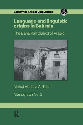 Language & Linguistic Origins In Bahrain: 1st Edition (Paperback) book cover