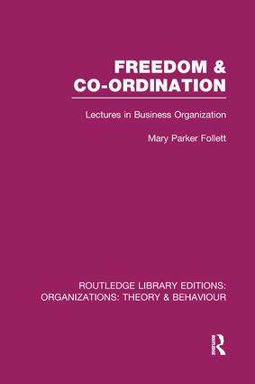 Freedom and Co-ordination (RLE: Organizations): Lectures in Business Organization book cover
