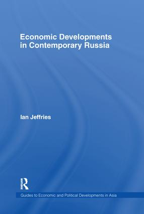 Economic Developments in Contemporary Russia: 1st Edition (Paperback) book cover
