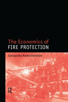 The Economics of Fire Protection: 1st Edition (Paperback) book cover