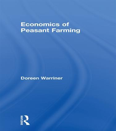 Economics of Peasant Farming: 1st Edition (Paperback) book cover
