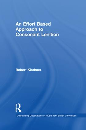 An Effort Based Approach to Consonant Lenition: 1st Edition (Paperback) book cover