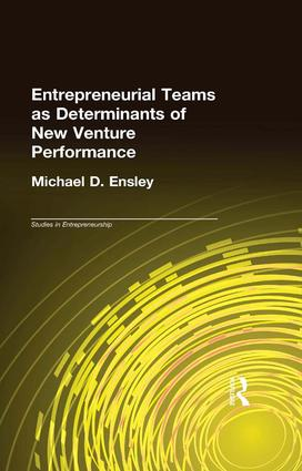 Entrepreneurial Teams as Determinants of New Venture Performance: 1st Edition (Paperback) book cover