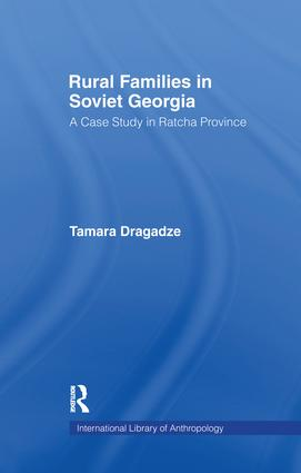 Rural Families in Soviet Georgia: A Case Study in Ratcha Province, 1st Edition (Paperback) book cover