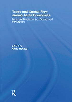 Trade and Capital Flow among Asian Economies: Issues and Developments in Business and Management' book cover