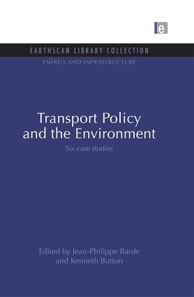 Transport Policy and the Environment: Six case studies (Paperback) book cover