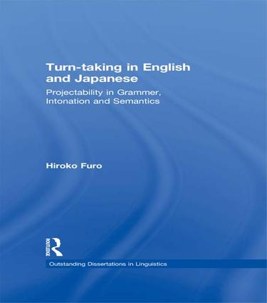 Turn-taking in English and Japanese: Projectability in Grammar, Intonation and Semantics, 1st Edition (Paperback) book cover