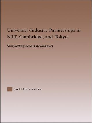 University-Industry Partnerships in MIT, Cambridge, and Tokyo: Storytelling Across Boundaries, 1st Edition (Paperback) book cover