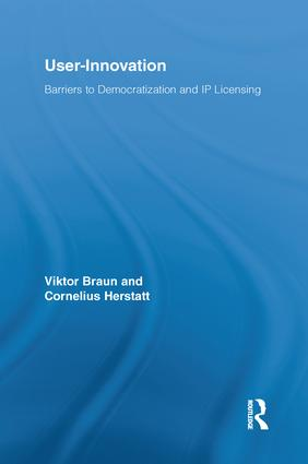 User-Innovation: Barriers to Democratization and IP Licensing, 1st Edition (Paperback) book cover