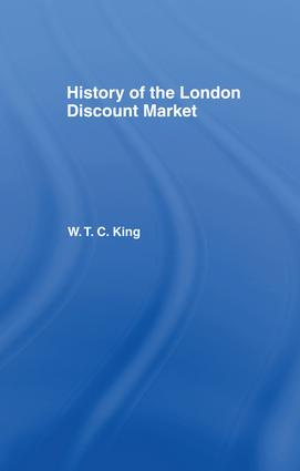History of the London Discount Market: 1st Edition (Paperback) book cover