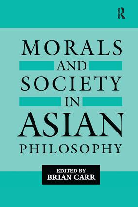 Morals and Society in Asian Philosophy: 1st Edition (Paperback) book cover
