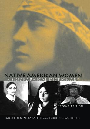 Native American Women: A Biographical Dictionary, 2nd Edition (Paperback) book cover