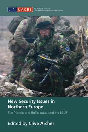 New Security Issues in Northern Europe: The Nordic and Baltic States and the ESDP book cover