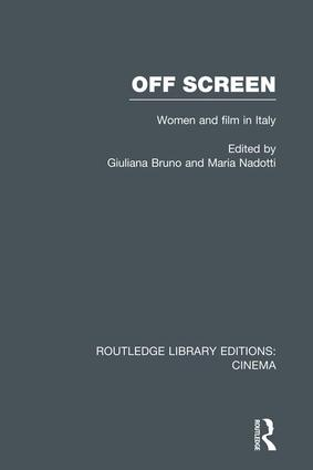 Off Screen: Women and Film in Italy: Seminar on Italian and American directions book cover