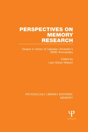 Perspectives on Memory Research (PLE:Memory): Essays in Honor of Uppsala University's 500th Anniversary book cover
