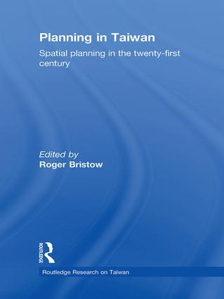Planning in Taiwan: Spatial Planning in the Twenty-First Century book cover