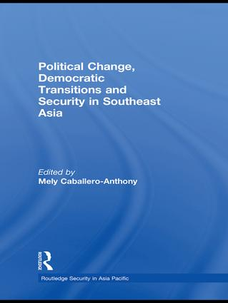 Political Change, Democratic Transitions and Security in Southeast Asia book cover