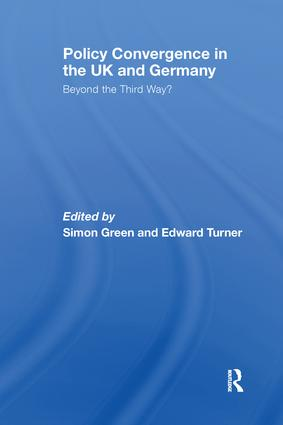 Policy Convergence in the UK and Germany: Beyond the Third Way? book cover