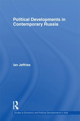 Political Developments in Contemporary Russia: 1st Edition (Paperback) book cover
