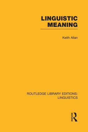 Linguistic Meaning: 1st Edition (Paperback) book cover