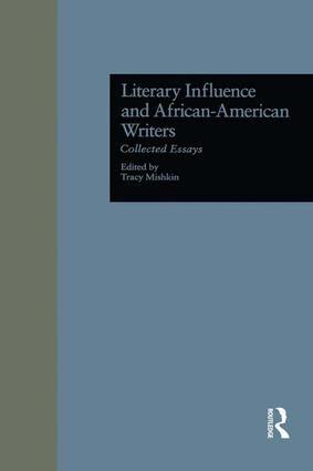 Literary Influence and African-American Writers: Collected Essays book cover