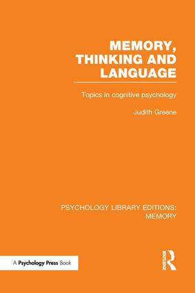 Memory, Thinking and Language (PLE: Memory): Topics in Cognitive Psychology book cover