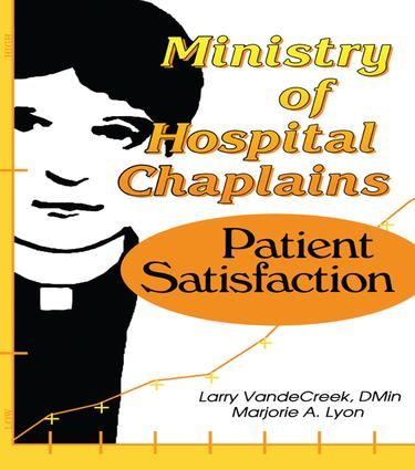 Ministry of Hospital Chaplains: Patient Satisfaction, 1st Edition (Paperback) book cover