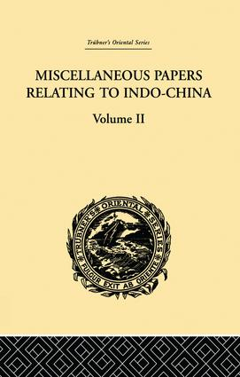 Miscellaneous Papers Relating to Indo-China: Volume II: 1st Edition (Paperback) book cover