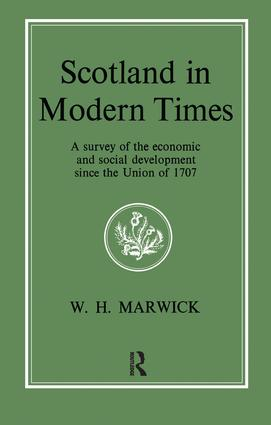 Scotland in Modern Times: 1st Edition (Paperback) book cover