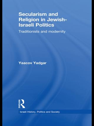 Secularism and Religion in Jewish-Israeli Politics