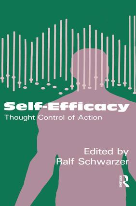 Self-Efficacy: Thought Control Of Action, 1st Edition (Paperback) book cover